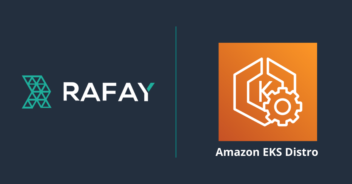 Image for How to Provision and Manage Amazon EKS Distro (EKS-D) Using Rafay