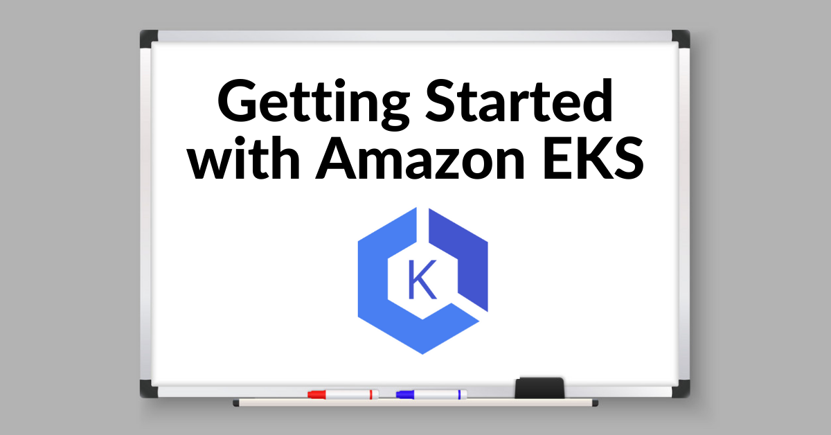 Image for Getting Started with Amazon EKS